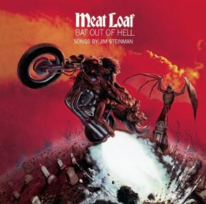 Meat Loaf - Bat Out of Hell - Songs by Jim Steinman