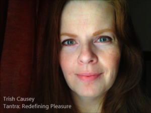 Trish Causey ~ Tantra: Redefining Pleasure ~ YouTube