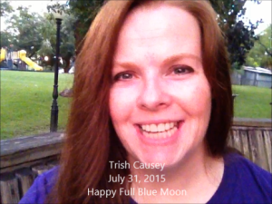 Full Blue Moon, Lughnasadh, and the Courage to Be Happy