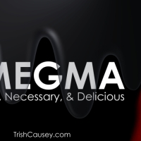 Smegma: Normal, Necessary, & Delicious