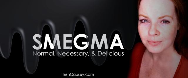 What does smegma taste like