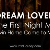 Dream Lover: The First Night My Twin Flame Came to Me